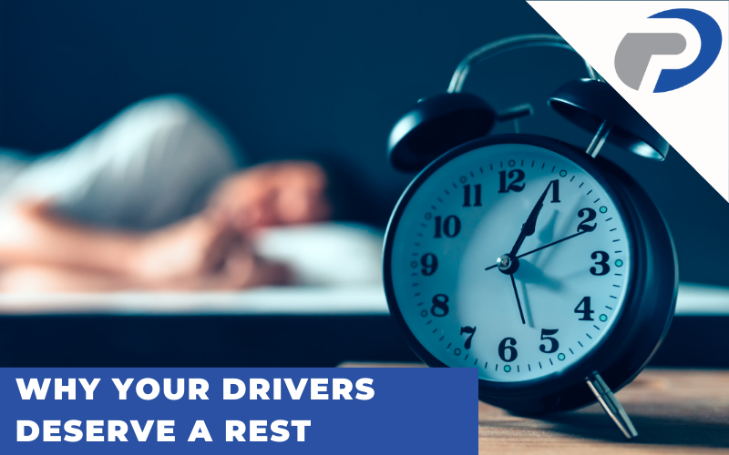Why Your Drivers Deserve a Rest